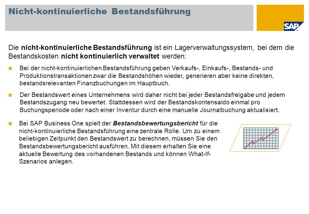 Nicht-kontinuierliche Bestandsführung Bei SAP Business One spielt der Bestandsbewertungsbericht für die nicht-kontinuierliche Bestandsführung eine zentrale Rolle.