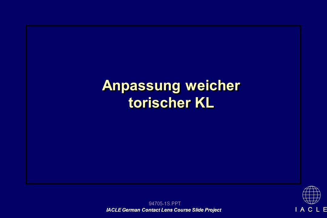 94705-22S.PPT IACLE German Contact Lens Course Slide Project I A C L E [picture slide]