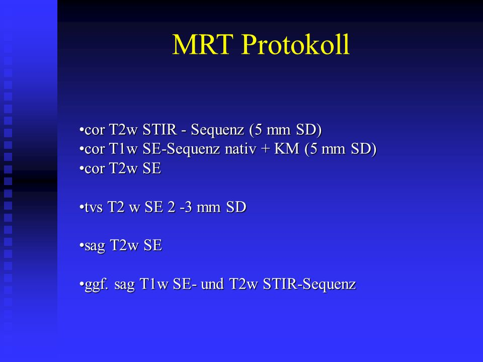 cor T2w STIR - Sequenz (5 mm SD)cor T2w STIR - Sequenz (5 mm SD) cor T1w SE-Sequenz nativ + KM (5 mm SD)cor T1w SE-Sequenz nativ + KM (5 mm SD) cor T2