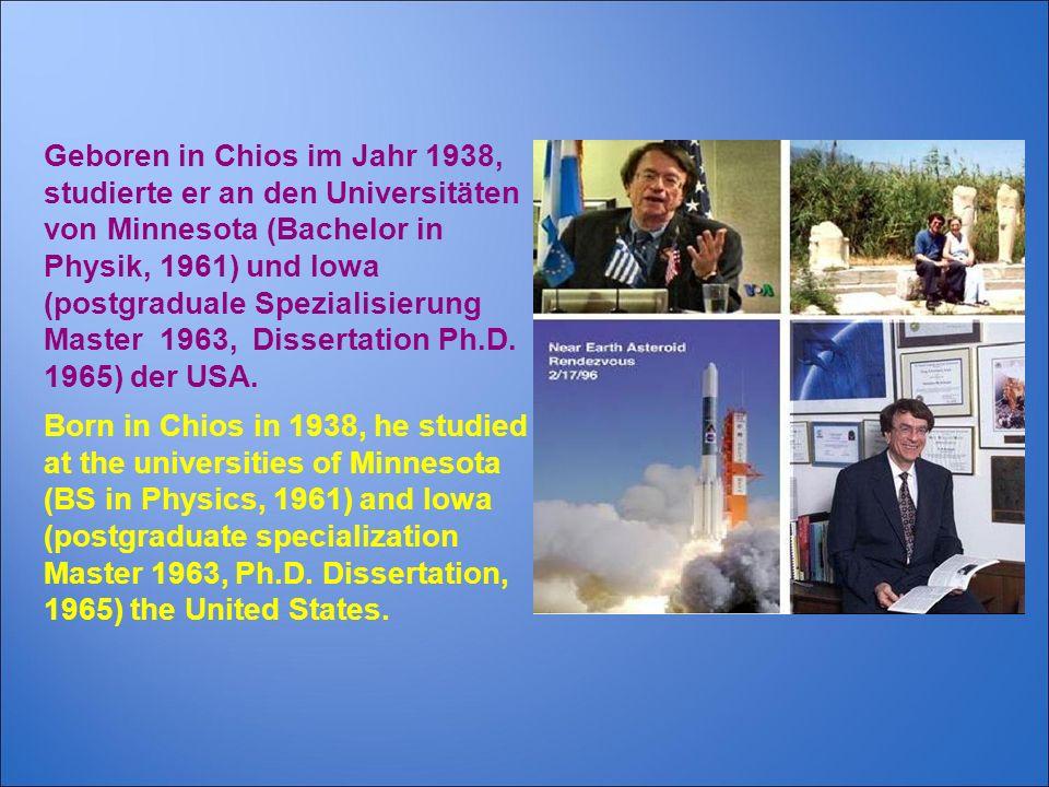 Geboren in Chios im Jahr 1938, studierte er an den Universitäten von Minnesota (Bachelor in Physik, 1961) und Iowa (postgraduale Spezialisierung Maste