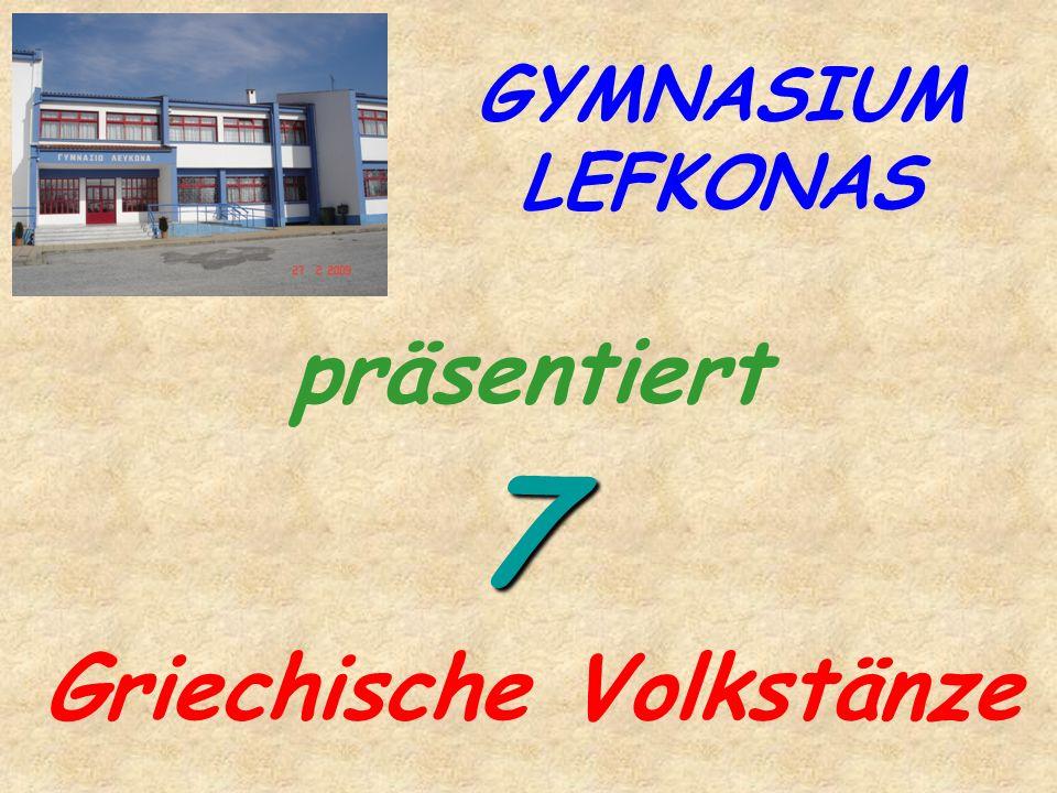 GYMNASIUM LEFKONAS Griechische Volkstänze präsentiert 7