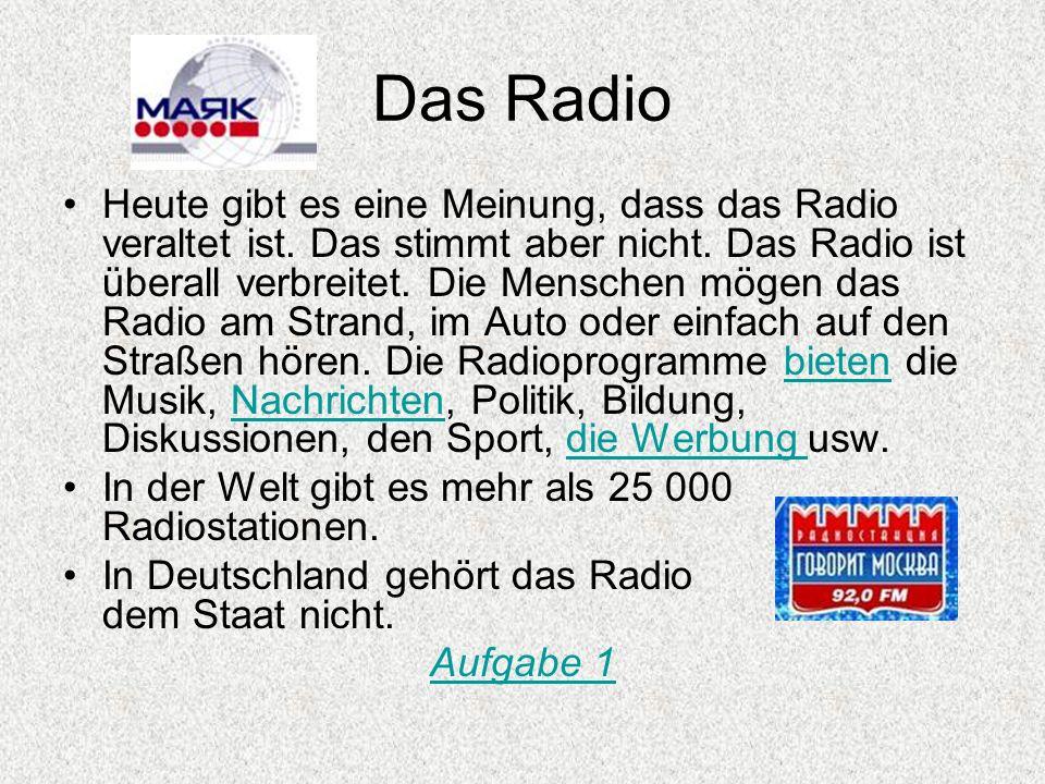 Das Radio Heute gibt es eine Meinung, dass das Radio veraltet ist. Das stimmt aber nicht. Das Radio ist überall verbreitet. Die Menschen mögen das Rad