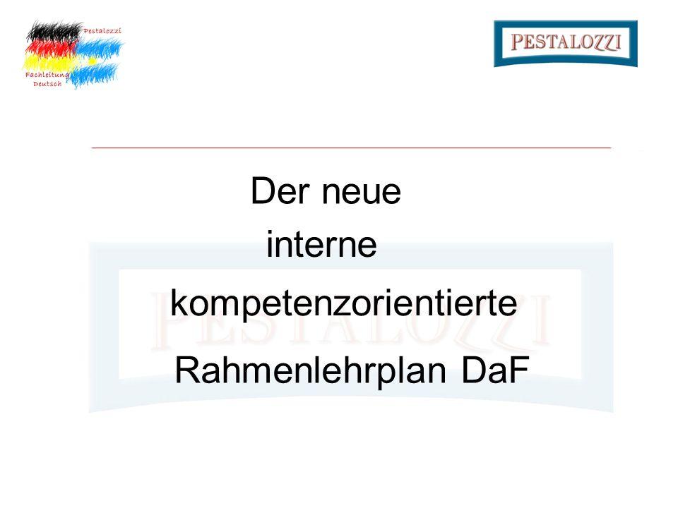 Rahmenlehrplan DaF Der neue interne kompetenzorientierte