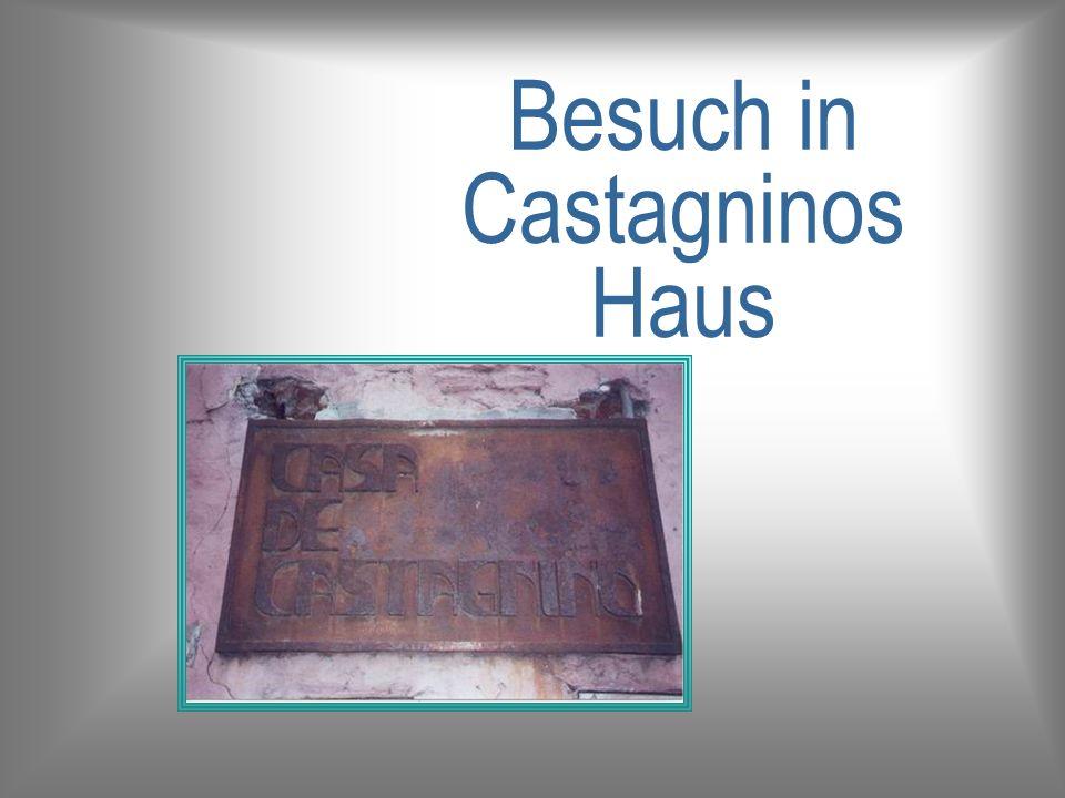 Besuch in Castagninos Haus