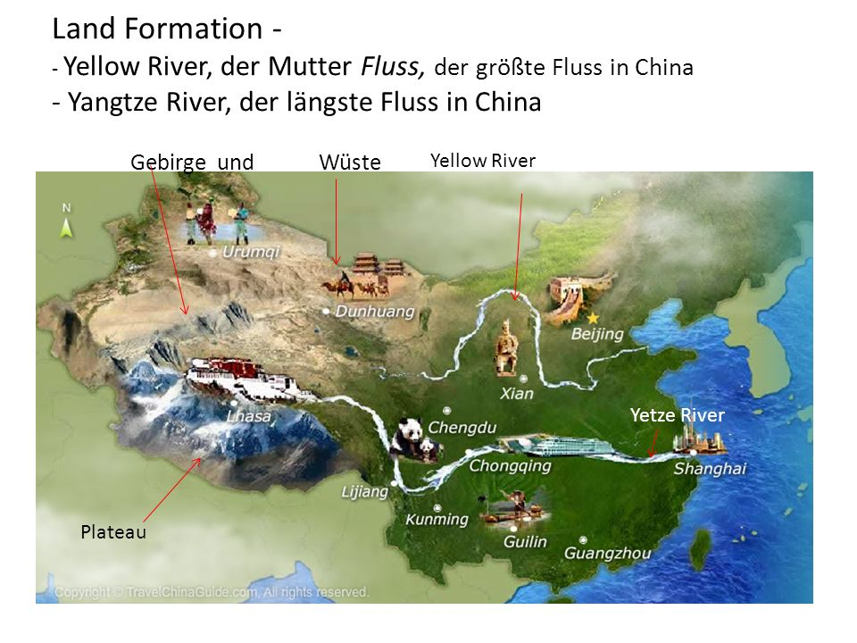 Land Formation - - Yellow River, der Mutter Fluss, der größte Fluss in China - Yangtze River, der längste Fluss in China Gebirge und Wüste Plateau Yellow River Yetze River