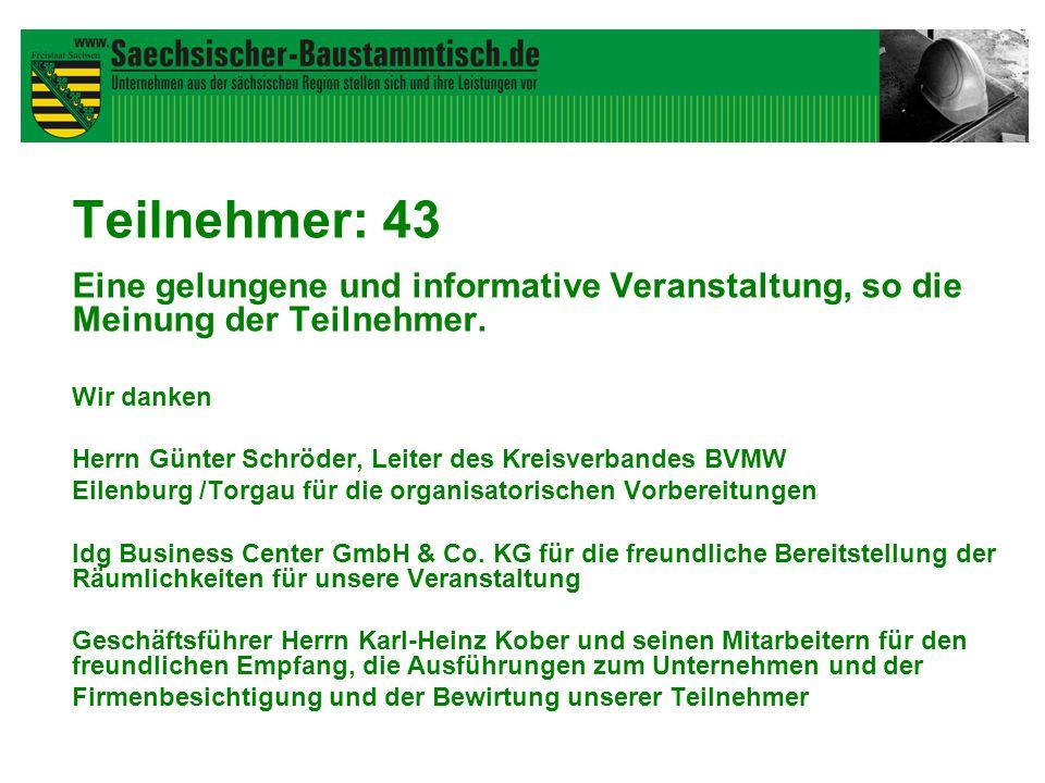 Teilnehmer: 43 Eine gelungene und informative Veranstaltung, so die Meinung der Teilnehmer. Wir danken Herrn Günter Schröder, Leiter des Kreisverbande
