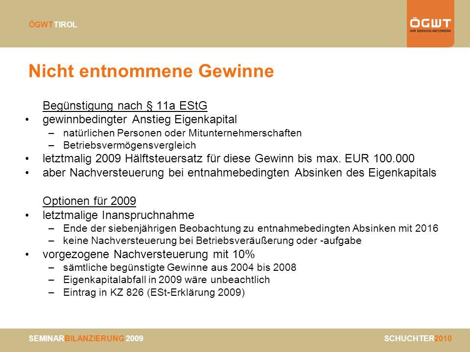 SEMINARBILANZIERUNG 2009 SCHUCHTER2010 ÖGWTTIROL Dienstleistungen Leistungsort ab 2010 IV B2B = Business to Business Nachweis der Unternehmereigenschaft –EU-Unternehmer: UID mit Überprüfung (2.