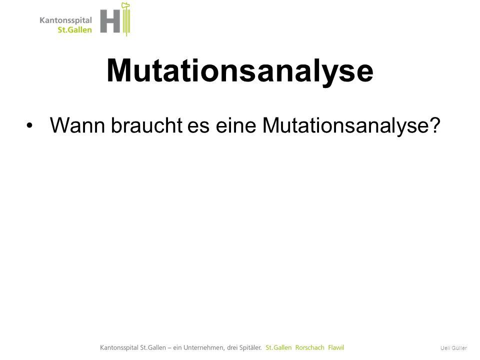 GIST Onkologische Therapie Ueli Güller Wann braucht es eine Mutationsanalyse? Mutationsanalyse