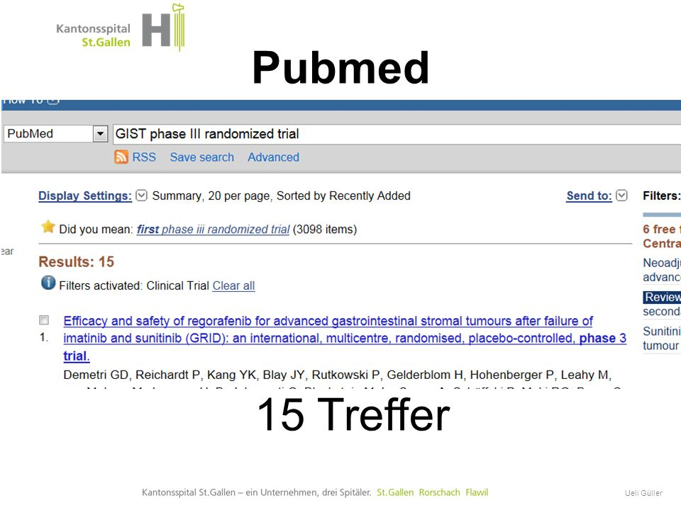 GIST Onkologische Therapie Ueli Güller Eminenz -basiert anstatt Evidenz -basiert! GIST
