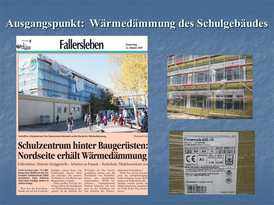 Ausgangspunkt: Wärmedämmung des Schulgebäudes