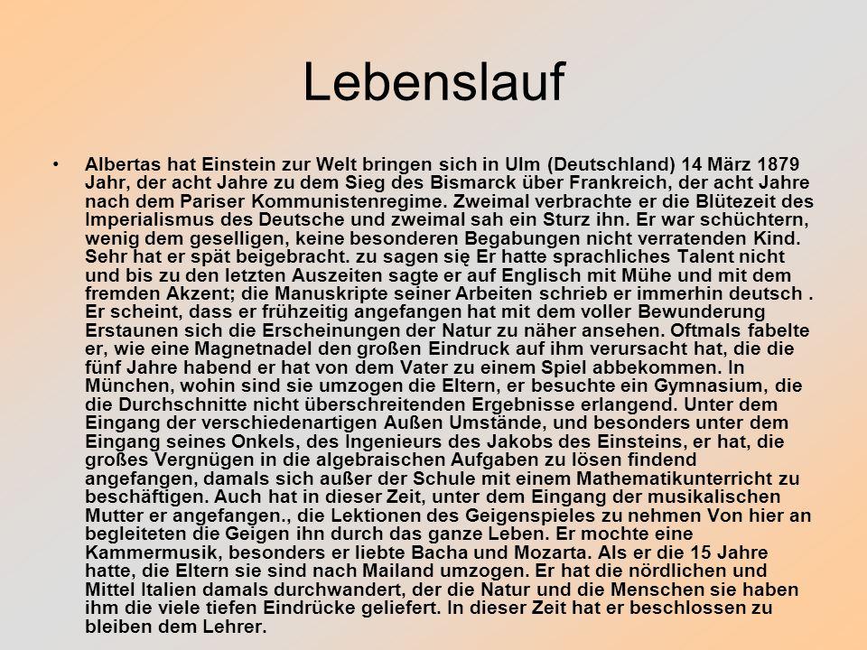 Lebenslauf Albertas hat Einstein zur Welt bringen sich in Ulm (Deutschland) 14 März 1879 Jahr, der acht Jahre zu dem Sieg des Bismarck über Frankreich