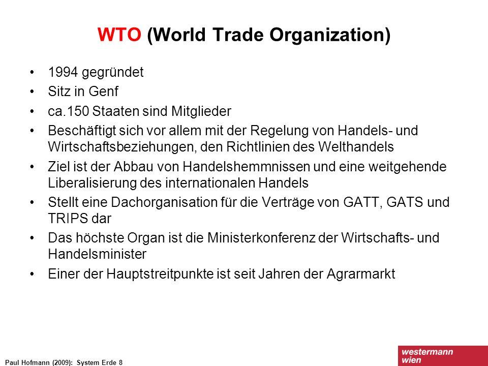 WTO (World Trade Organization) 1994 gegründet Sitz in Genf ca.150 Staaten sind Mitglieder Beschäftigt sich vor allem mit der Regelung von Handels- und