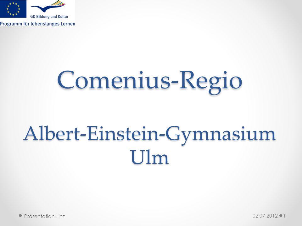 Präsentation Linz Comenius-Regio Albert-Einstein-Gymnasium Ulm 02.07.20121