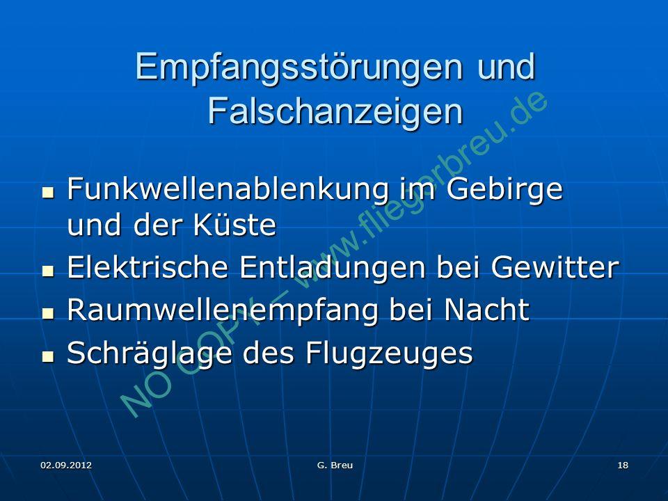 NO COPY – www.fliegerbreu.de 18 Empfangsstörungen und Falschanzeigen Funkwellenablenkung im Gebirge und der Küste Funkwellenablenkung im Gebirge und d