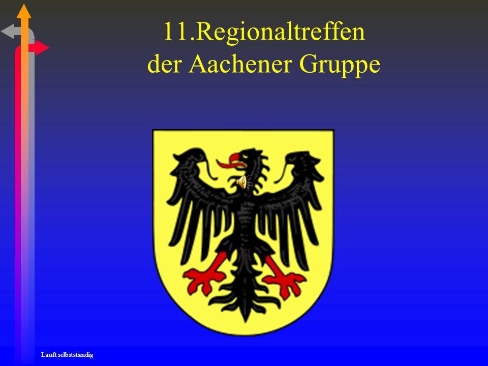 11.Regionaltreffen der Aachener Gruppe Läuft selbstständig