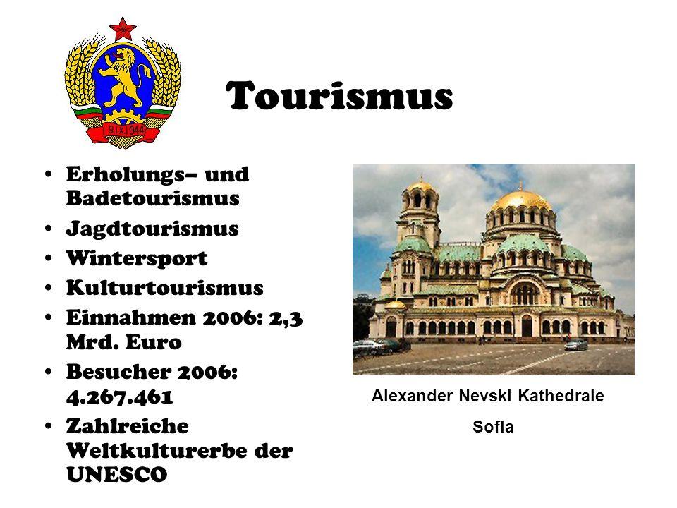 Tourismus Erholungs– und Badetourismus Jagdtourismus Wintersport Kulturtourismus Einnahmen 2006: 2,3 Mrd. Euro Besucher 2006: 4.267.461 Zahlreiche Wel