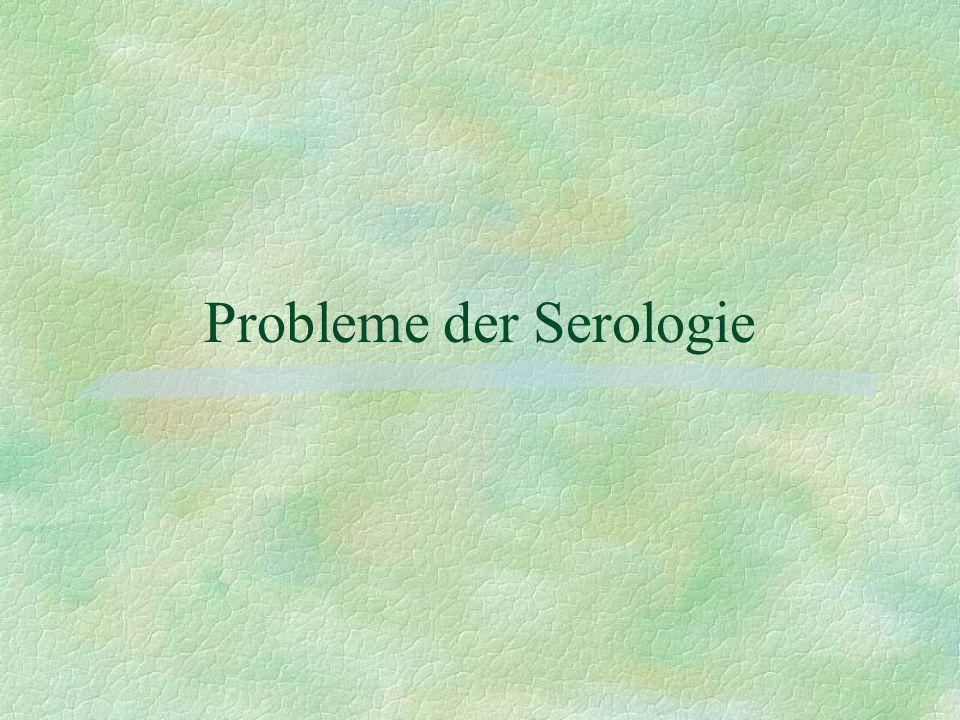 Probleme der Serologie
