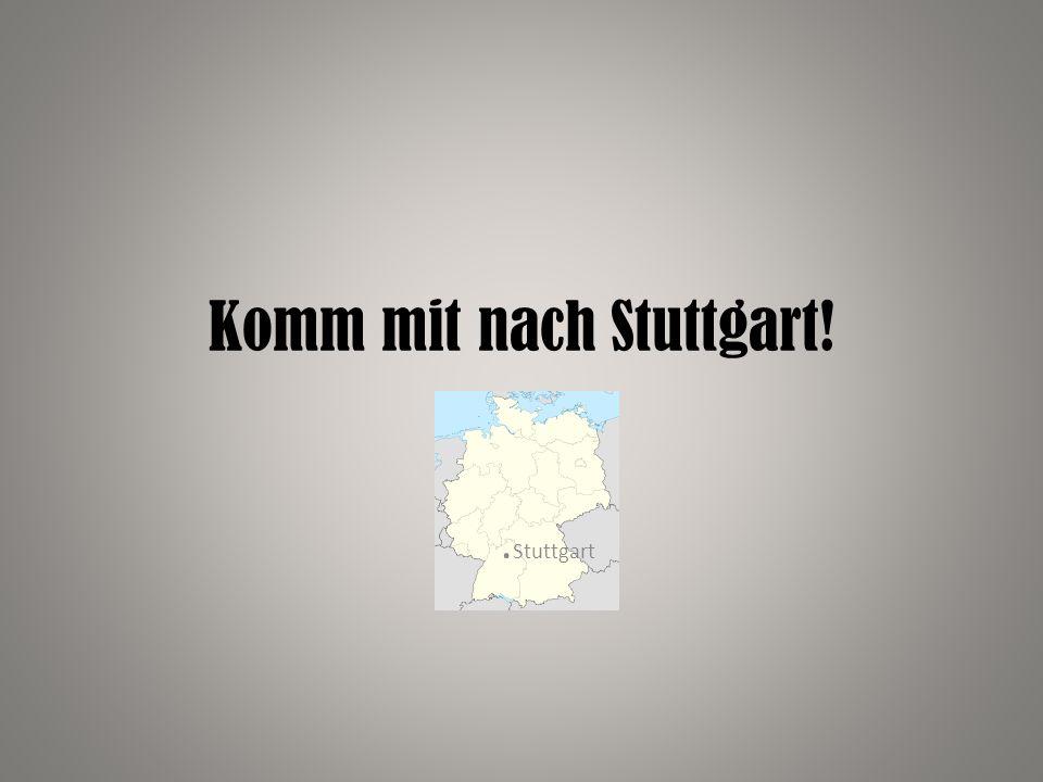 Stuttgart ist die Landeshauptstadt von Baden-Württemberg.