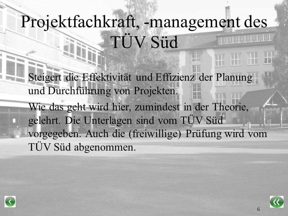 Projektfachkraft, -management des TÜV Süd Steigert die Effektivität und Effizienz der Planung und Durchführung von Projekten.