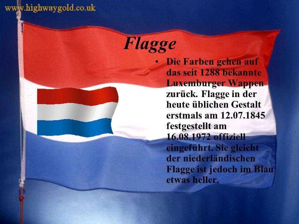Flagge Die Farben gehen auf das seit 1288 bekannte Luxemburger Wappen zurück.