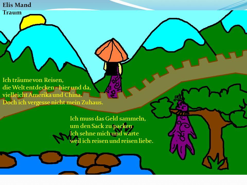 Elis Mand Traum Ich träume von Reisen, die Welt entdecken - hier und da, vielleicht Amerika und China.
