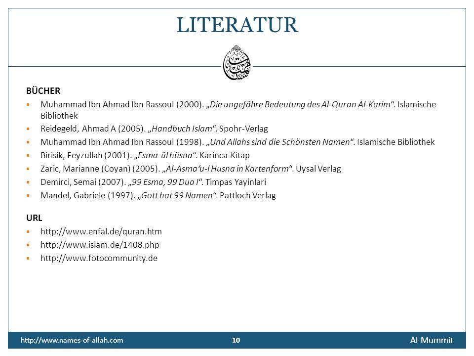 10 Al-Mummit http://www.names-of-allah.com 10 BÜCHER Muhammad Ibn Ahmad Ibn Rassoul (2000).