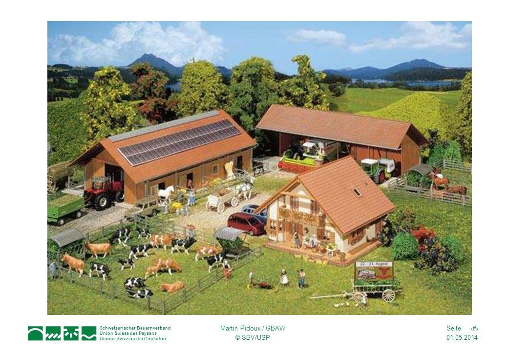 01.05.2014 17Seite Schweizerischer Bauernverband Union Suisse des Paysans Unione Svizzera dei Contadini Martin Pidoux / GBAW © SBV/USP