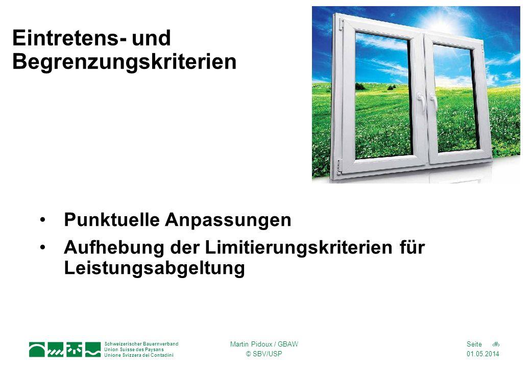 01.05.2014 26Seite Schweizerischer Bauernverband Union Suisse des Paysans Unione Svizzera dei Contadini Martin Pidoux / GBAW © SBV/USP Und negative Punkte.