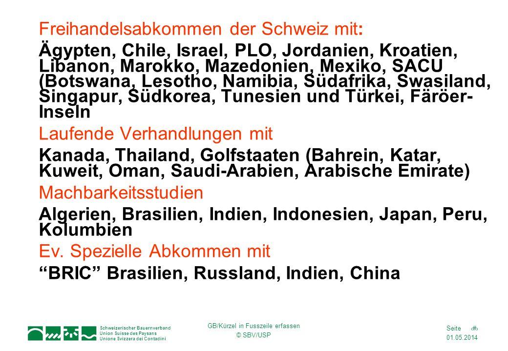 01.05.2014 8Seite Schweizerischer Bauernverband Union Suisse des Paysans Unione Svizzera dei Contadini GB/Kürzel in Fusszeile erfassen © SBV/USP Freih