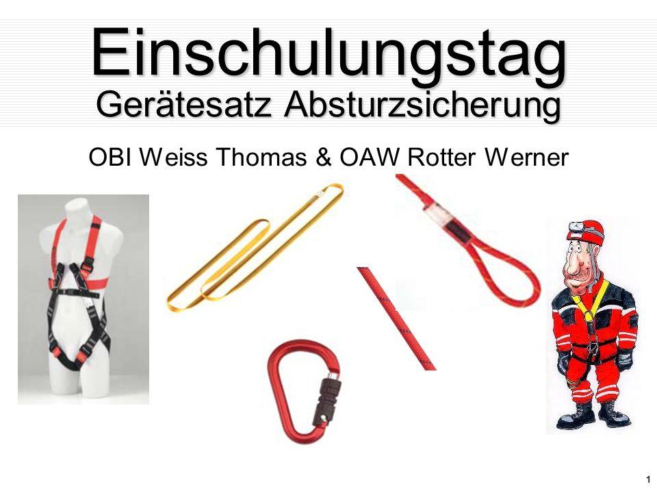 1 Einschulungstag Gerätesatz Absturzsicherung OBI Weiss Thomas & OAW Rotter Werner