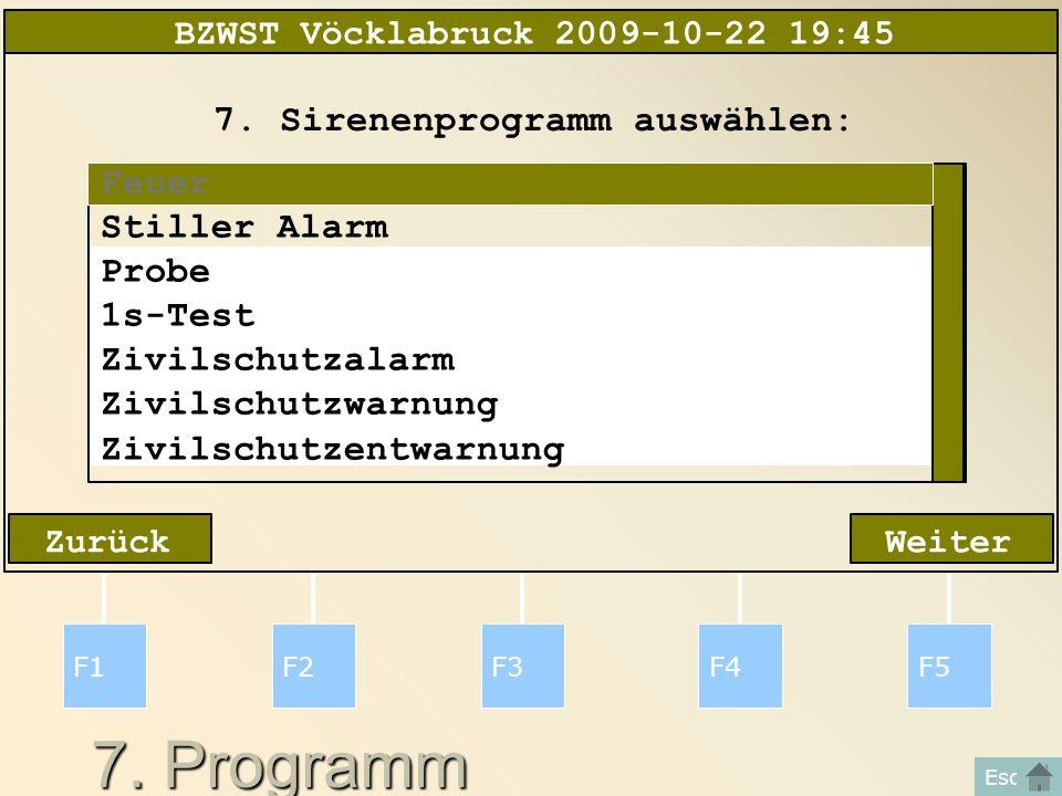 7. Programm F1F2F3F4F5 Esc WeiterZurück 7.