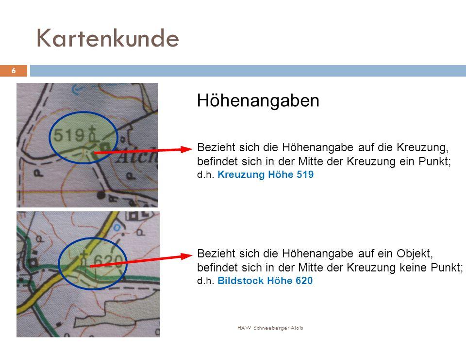 Kartenkunde Höhenangaben HAW Schneeberger Alois 6 Bezieht sich die Höhenangabe auf die Kreuzung, befindet sich in der Mitte der Kreuzung ein Punkt; d.h.