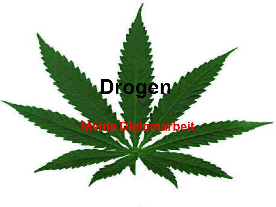 Drogen Meine Diplomarbeit