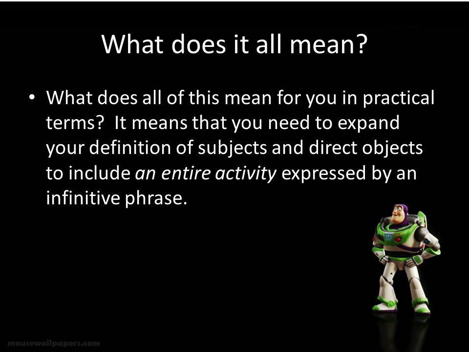What does it all mean? What does all of this mean for you in practical terms? It means that you need to expand your definition of subjects and direct