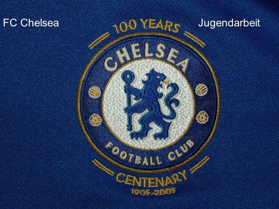 Chelsea Academy Junge Talente werden aufgebaut In der Vergangenheit: Alle Spieler wurden gekauft Nahe Zukunft: Durch frühe Bindung an den Klub erhofft sich der Verein loyale Spieler und weniger Transferkosten Bekannte Spieler aus der Academy sind John Terry, Robert Huth