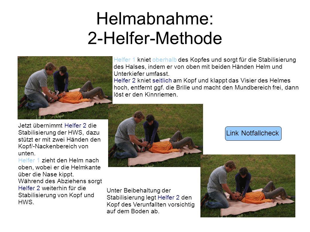 Helmabnahme: 2-Helfer-Methode Jetzt übernimmt Helfer 2 die Stabilisierung der HWS, dazu stützt er mit zwei Händen den Kopf/-Nackenbereich von unten. H