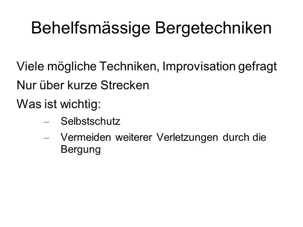 Bergen aus der Gefahrenzone: Rautekgriff Zum Wegschleifen über kurze Strecken geeignet.