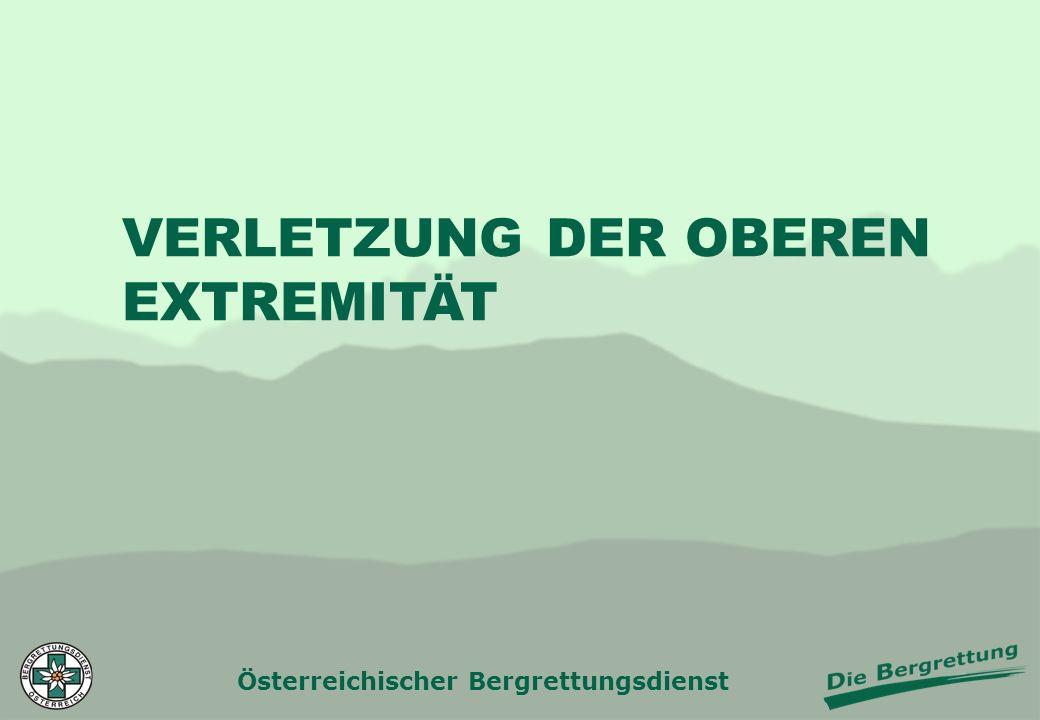 Österreichischer Bergrettungsdienst VERLETZUNG DER OBEREN EXTREMITÄT