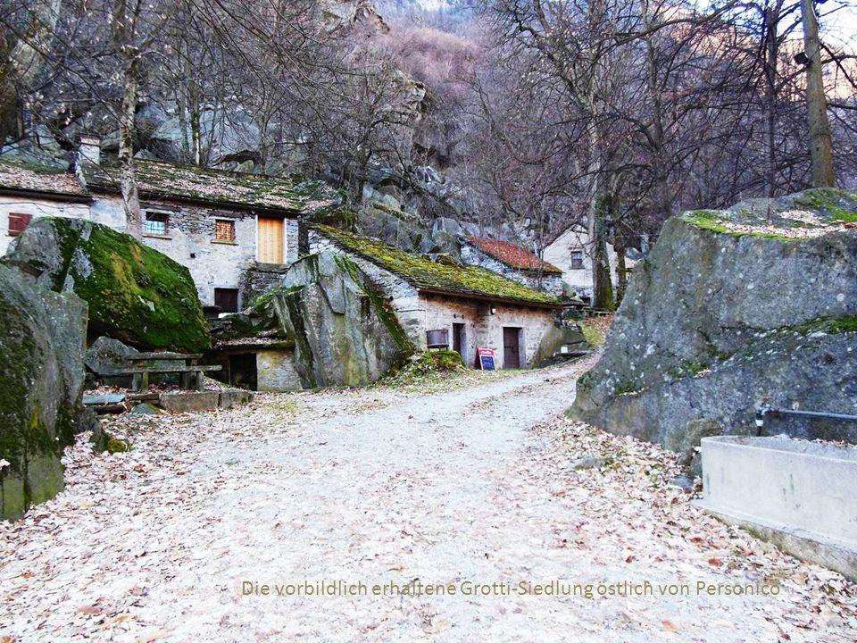 Die vorbildlich erhaltene Grotti-Siedlung östlich von Personico