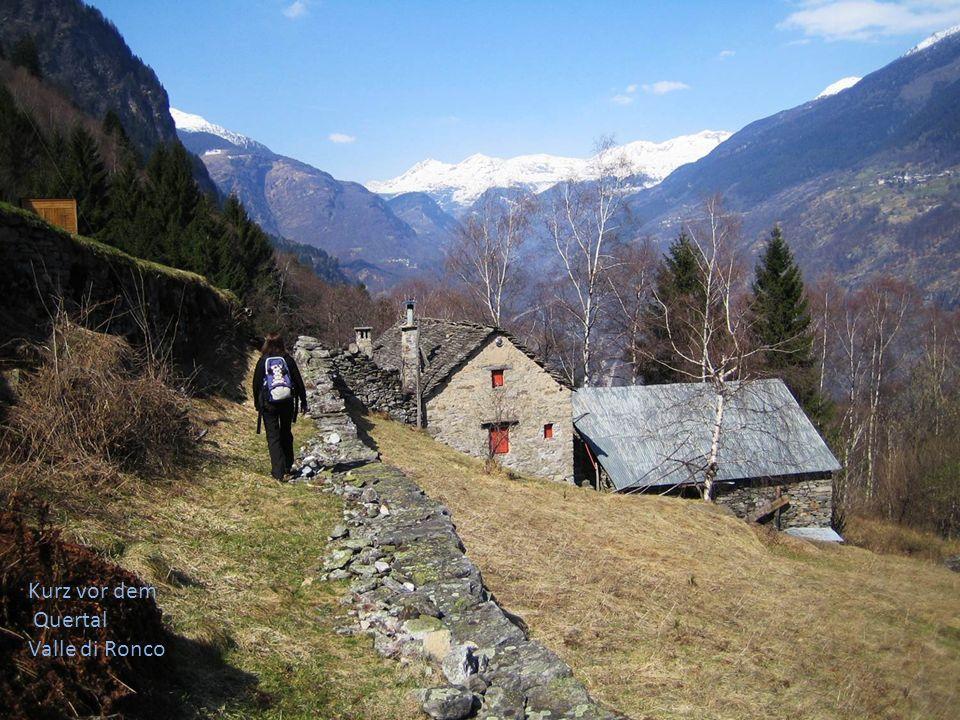 Kurz vor dem Quertal Valle di Ronco