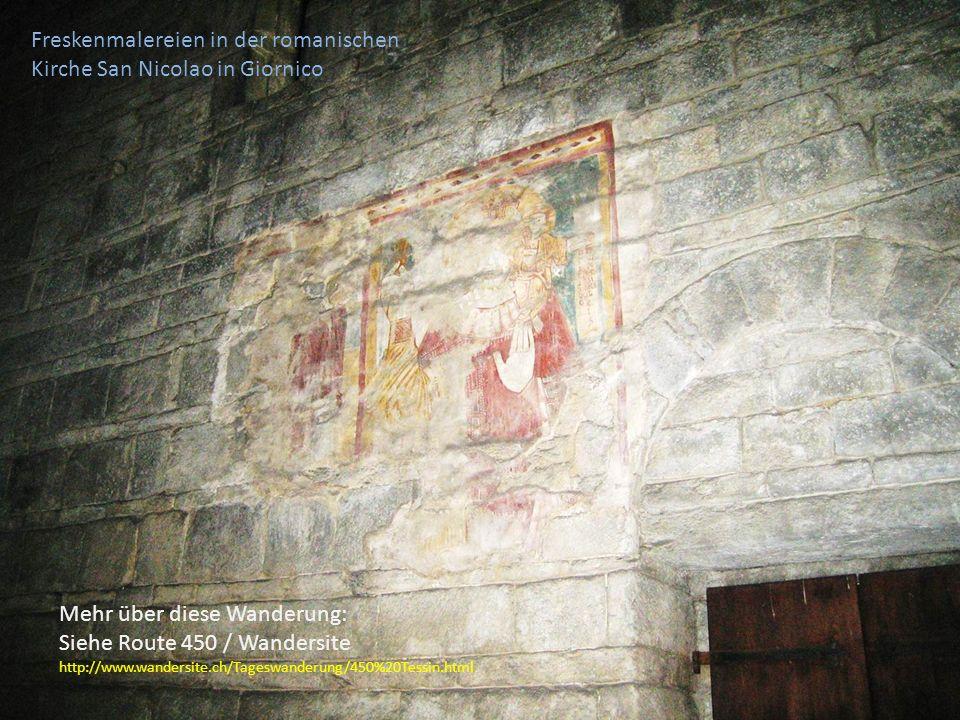 Freskenmalereien in der romanischen Kirche San Nicolao in Giornico Mehr über diese Wanderung: Siehe Route 450 / Wandersite http://www.wandersite.ch/Tageswanderung/450%20Tessin.html