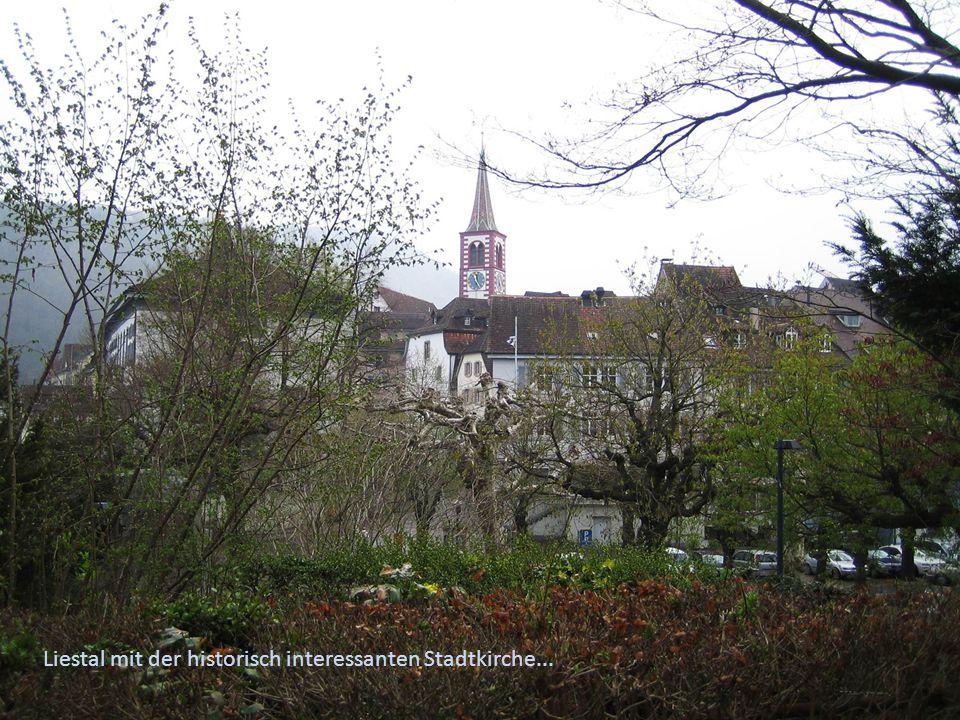 Liestal mit der historisch interessanten Stadtkirche...