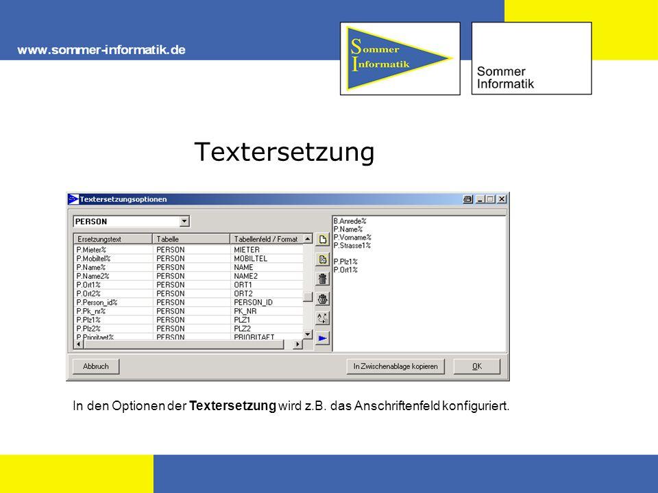 Textersetzung In den Optionen der Textersetzung wird z.B. das Anschriftenfeld konfiguriert.