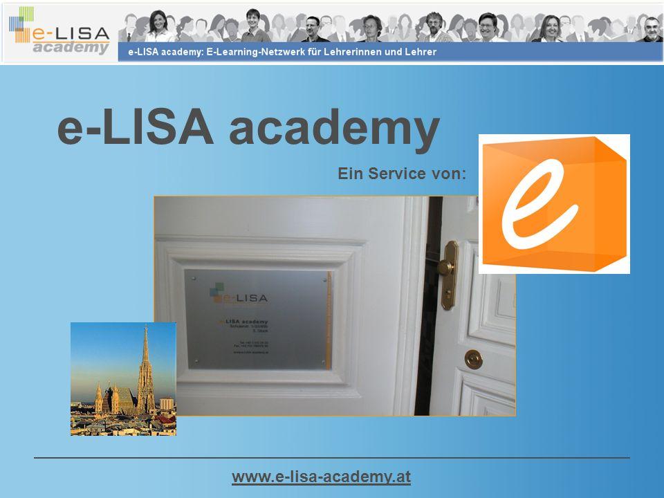 www.e-lisa-academy.at e-LISA academy Ein Service von: