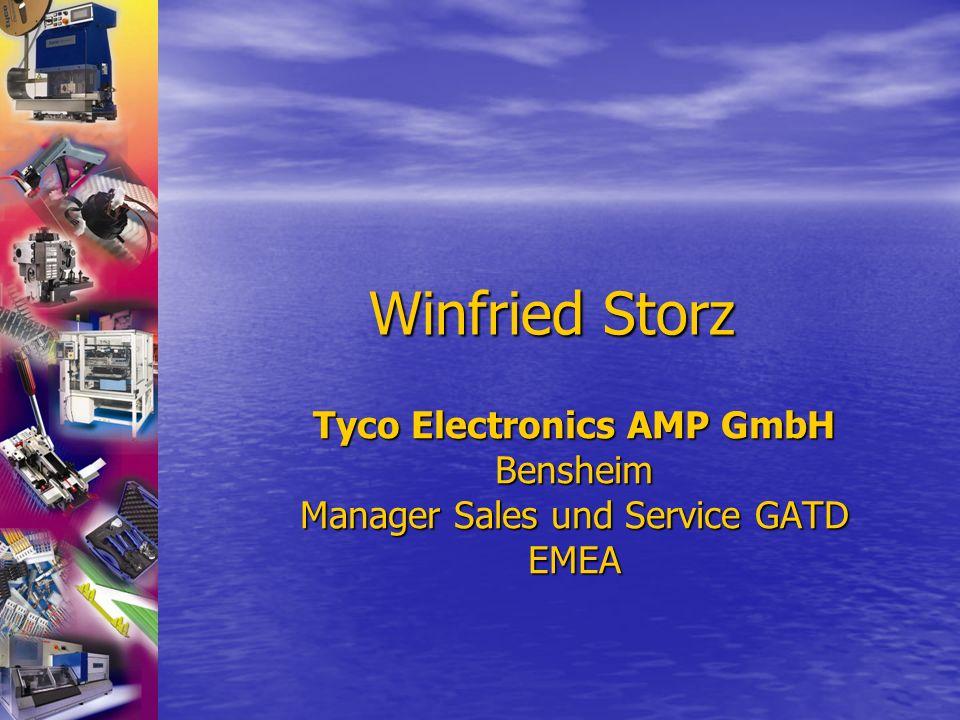 Winfried Storz Tyco Electronics AMP GmbH Bensheim Manager Sales und Service GATD EMEA