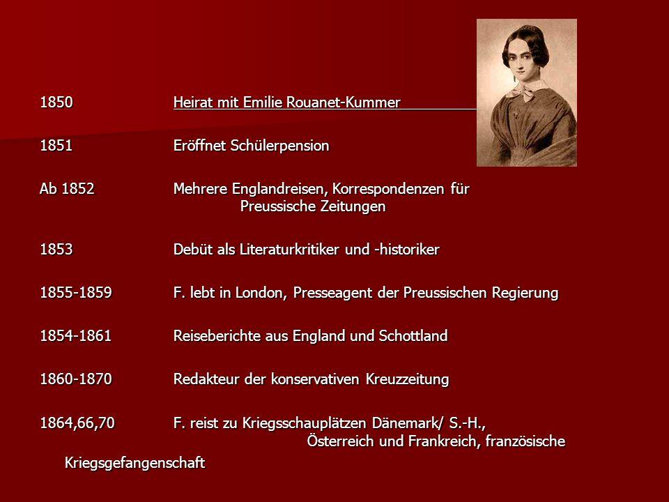 1850Heirat mit Emilie Rouanet-Kummer__________ 1851Eröffnet Schülerpension Ab 1852Mehrere Englandreisen, Korrespondenzen für Preussische Zeitungen 185