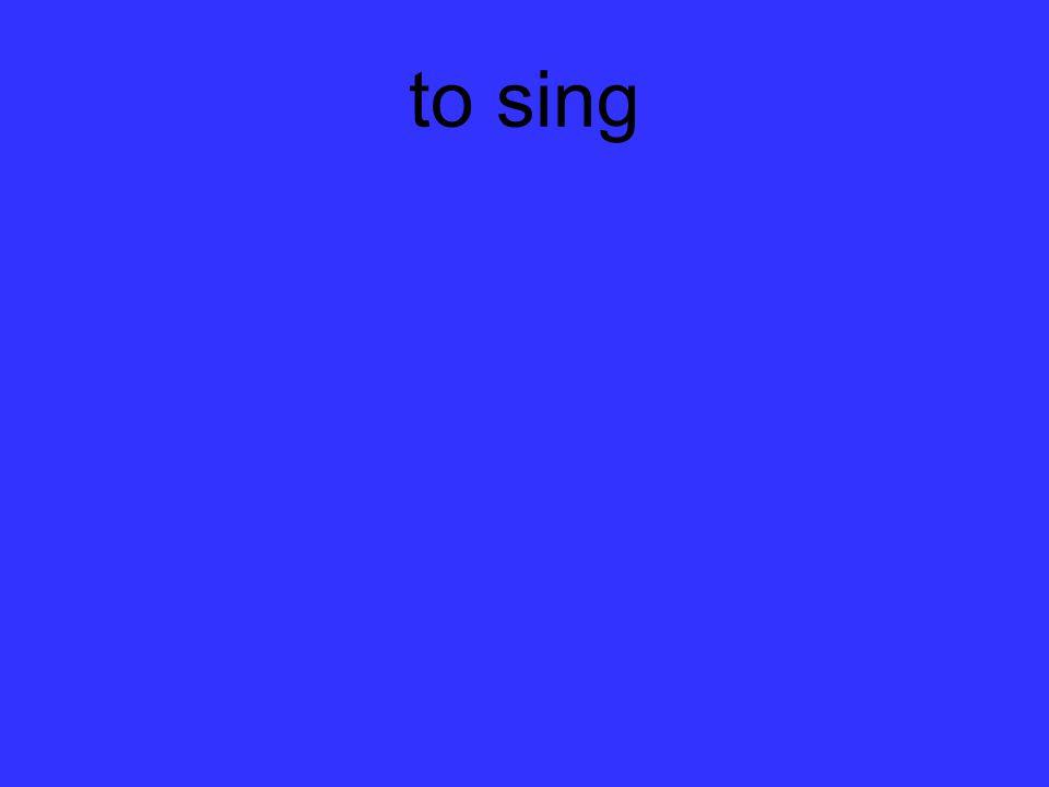 to sing