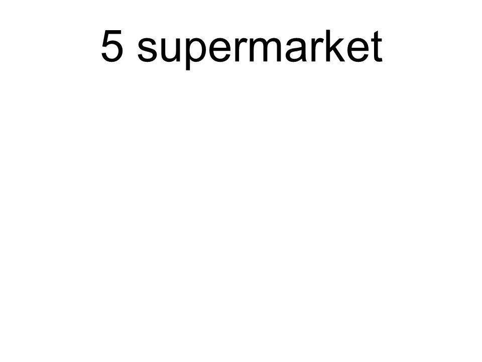 5 supermarket