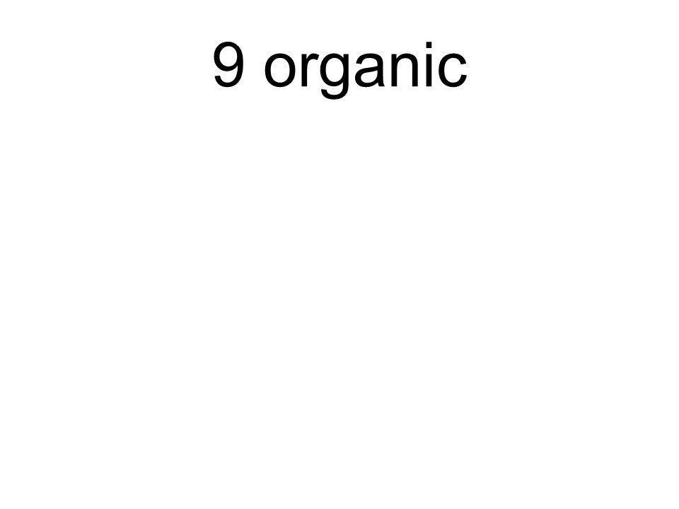 9 organic