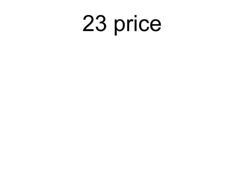 23 price